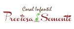 LDesigner - Cliente Coral Infantil Preciosa Semente